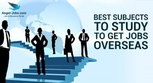 Best Subjects to Study to Get Jobs Overseas