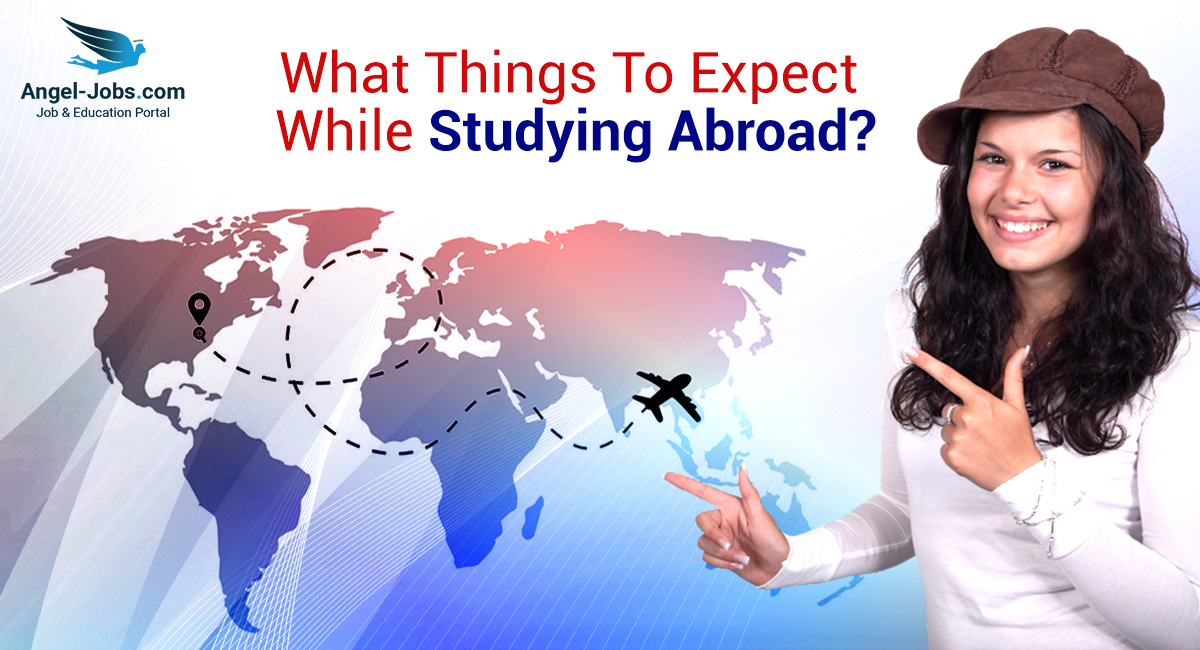 Certain Valid Pinpoints to Study Abroad
