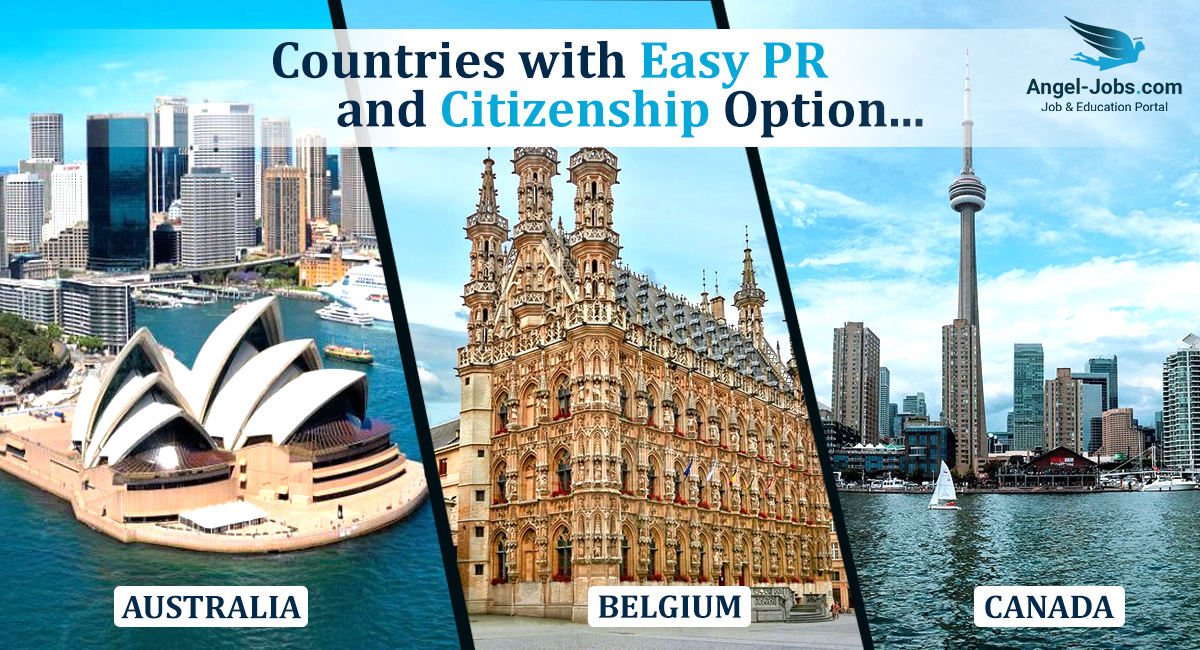 Countries with Easy PR and Citizenship Option
