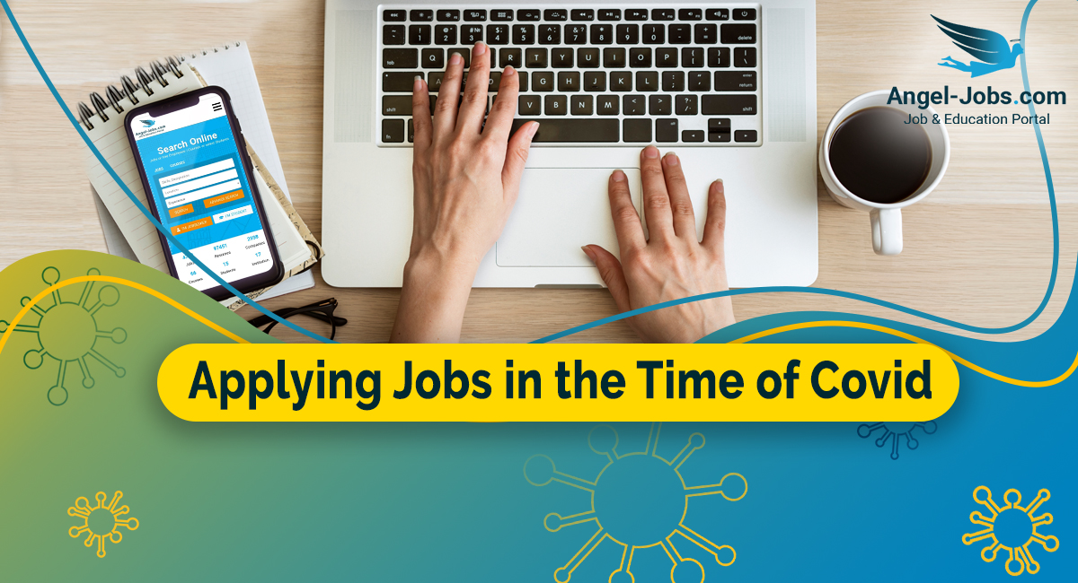 Applying Jobs in the Time of Covid